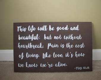 Vampire Diaries Quote- Handpainted Wooden Sign