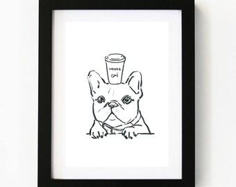 Coffee Oui, French Bull Dog, Dog Art Print, Dog Art, Coffee Art, Illustration Art Print, Room decor, Wall Art, Poster