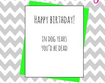 Hilarious happy birthday funny joke greeting card banter novelty dog years