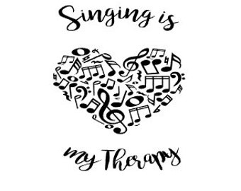 Singing is My Therapy, Music Decal, Music Heart, Music Gift, car decal,  Laptop, Computer, Coffe Cup, YETI cup, Personalized Monogram