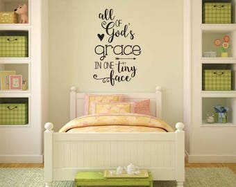 All of God's Grace in Once Tiny Face Quote Baby Nursery Vinyl Wall Decal