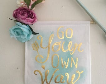 Go Your Own Way   Inspirational floral design