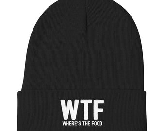 WTF Where Is The Food Beanie - Food Hat - Pizza Hat - Fitness Beanie - Workout Hat - Yoga Hat - Funny Beanie - Lazy Sunday Hat - Netflix Hat