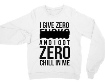 I Give Zero F And I Got Zero Chill In Me | Ariana Grande, Nicki Minaj, Side To Side, Queen Of Rap Unisex Sweater Sweatshirt Long Gift