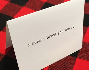 I knew I loved you when... card // Valentine's Day Card // Dating Card // Wedding Card // To Groom Card // To Bride Card // Romantic Card