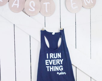 I Run Everything Stay At Home Mom Tank Top