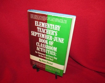Elementary Teacher's September-June Book of Classroom Activities by June Dostal