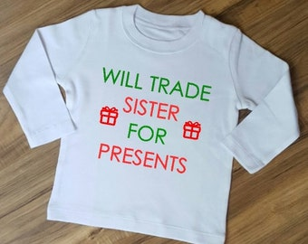 Will Trade Sister for presents Christmas Shirt- christmas shirt for kids, funny kids shirt, kids ugly sweater, kids clothing, kids christmas