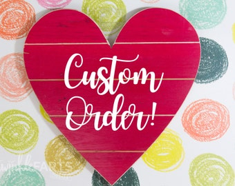 CUSTOM romantic wooden heart sign - Couples names, wedding date, romantic quote... you name it!