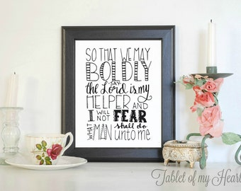 INSTANT DOWNLOAD - So that we may boldly say, the Lord is my helper - Kjv Bible verse - 8 x 10 digital print - Wall art