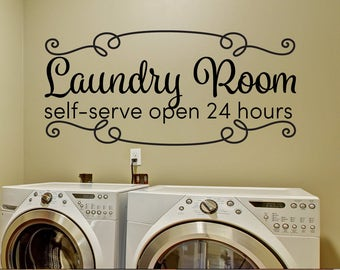 Superieur Laundry Room Decor   Laundry Room Decals   Laundry Room Self Serve Open 24  Hours