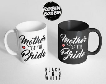 Mother Of The Bride Gift, Mother Of The Bride Mug, MOB Gifts, Gifts From Bride, Gifts For Mom, Gifts For Her, Black and White Mug