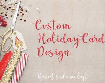 Custom Designed Holiday Card -single side