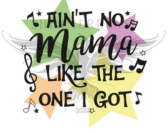 Baby Onesie SVG Cut File | Ain't No Mama Like The One I've Got SVG | Baby outfit svg | Onesie sayings SVG | Baby svg | Kids Toddler svg