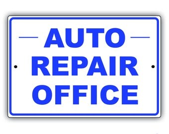 "Auto Repair Office 8"" x 12"" Aluminum Metal Sign"