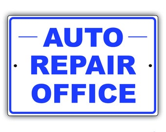 Auto Repair Office Aluminum Metal Sign
