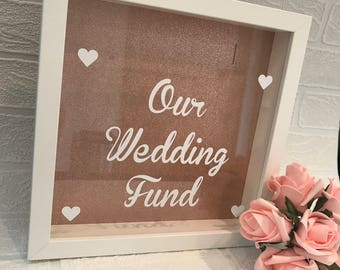 Our Wedding Fund, Box Frame, Rose Gold, Savings frame, Wedding, Engagement Gift