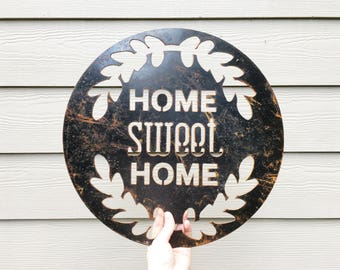 Home Sweet Home Sign - Metal Sign - Housewarming Gift - Family Sign - Welcome Sign - New Home Sign - Wedding Gift