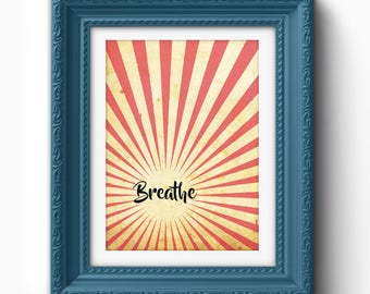 Breathe Print, Rays Breathe Print, Red, Yellow, Black, Breathe Text, Breathe Typography Print, Breathe Printable, Breathe Art, Art Print