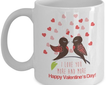 "Valentines ""I Love You More and More"", Valentines Day Mug, Valentines Gift, Valentines day gift for him, Valentines decor, Valentines men,"