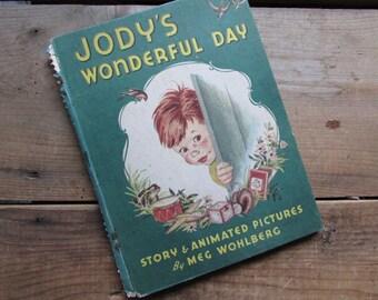 Jody's Wonderful Day by Meg Wohlberg 1945 Children's Book