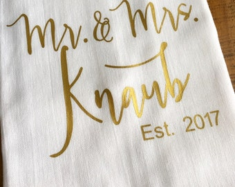 Personalized Mr and Mrs Kitchen Towel - Custom Gold Wedding Gift - Bridal Shower Gift - Housewarming - Flour Sack Tea Towel Kitchen Gift