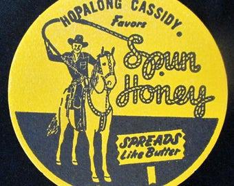 Vintage Advertising Spun Honey Hopalong Cassidy Round Cowboy Coaster. Wm. Boyd, Circa 1950, Unused