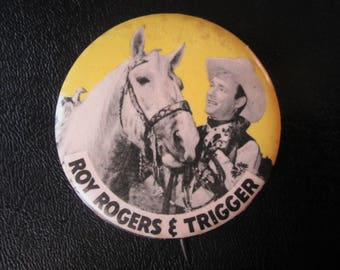 Vintage 1950s Roy Rogers and Trigger Metal Pinback Button