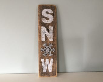 Rustic Snow Sign - Vintage Reclaimed Barn Wood - Snowflake - Hand Painted - Winter Home Decor