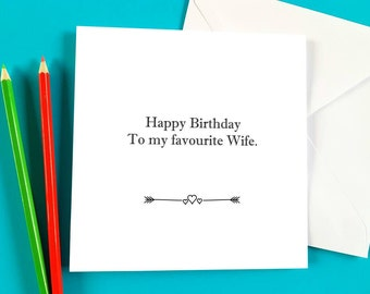 Happy birthday to my favourite wife, funny card, cheeky card, sunshine and giggles card