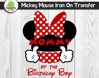Mommy Of The Birthday Boy Mickey Mouse Iron On Transfer, Birthday Boy Printable Iron On T-Shirt Clipart, DIY Mickey Family Birthday Shirts