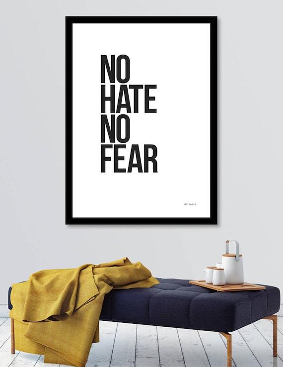 No Hate No Fear | Digital Download | Fine Art Print