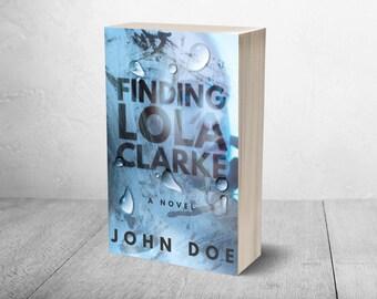 Premade Book Cover | Finding Lola Clarke