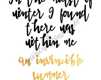 In the Midst of Winter I found there was within me An Invincible Summer Printable Art, Wall Art, Printable Sign, Quote