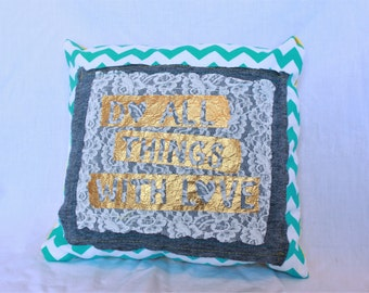 Do All Things with Love Pillow