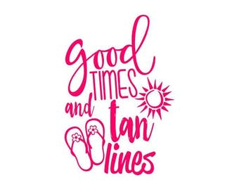 Good/times/and/Tan/lines/summer/beach/decal/outdoor/car/cup/mug/tumbler/fun/ocean/vacation/