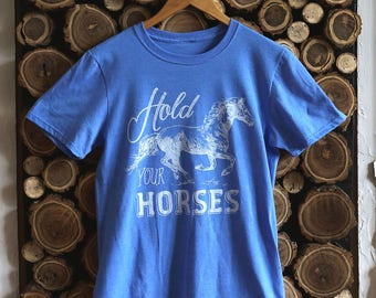 Hold Your Horses | Tee