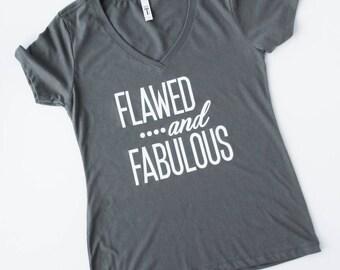 Flawed and Fabulous Women's Tee
