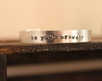 Be You Bravely Hand-Stamped Bracelet
