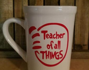 Cat In the Hat Teacher of All Things Coffee Mug