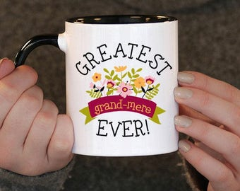 Greatest Grand Mere Ever,Mothers day,  Grand Mere Gift, Grand Mere Birthday, Grand Mere Mug, Grand Mere Gift Idea, Mothers