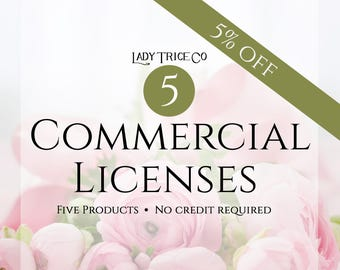 5 Commercial Licenses ** No Credit Required **