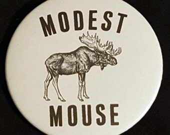 Modest Mouse Moose Pinback Button 2.25""