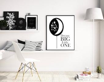 Dream Big Little One, Black and White Print, Nursery Art, Nursery Decor, Nursery Wall Art, Nursery Girl, Nursery Boy,5x7, 8x10, 11 x14
