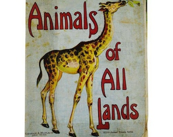 Vintage Graham and Matlack Animals of All Lands Childrens Book on Linen