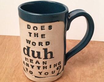 Sacastic Mug, Coffee Mug, Tea Mug, Buffy Mug