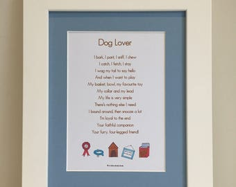 Dog Lover Print, Dog Lover Poem, Dog Print, Dog Poem, Dog Wall Art, Dog Gift, Pet Print, Pet Poem, Pet Wall Art, Mother's Day, Father's Day