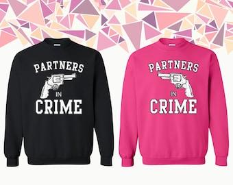 Partners In Crime Crewneck Sweatshirt Partners In Crime Guns Couple Crewneck Couple Crewneck Sweatshirt Couple Sweater Gift For Couple