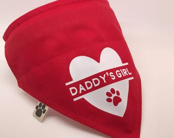 Daddy's Girl 'Slide-on-Collar' Dog Bandana. Available in Small, Medium, Large & X-Large