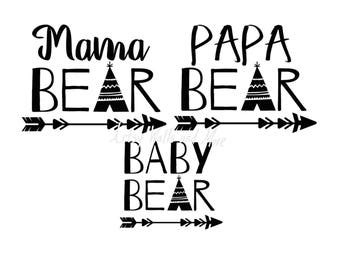 Bear family svg Mama Bear svg Papa Bear svg  Baby bear svg png jpg bear family with teepee and arrows diy mommy and me svg, baby onesie svg